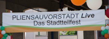 Stadtteilfest Pliensauvorstadt live am 17.07.2021